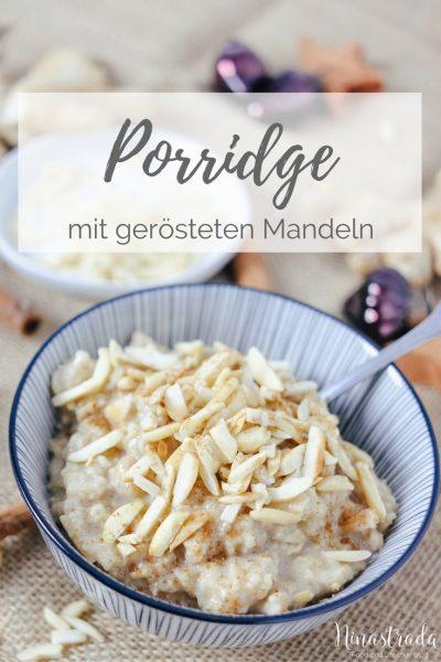 Einfaches Rezept für gesundes Porridge mit gerösteten Mandeln