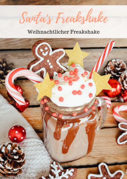 Weihnachtlicher Freakshake Rezept